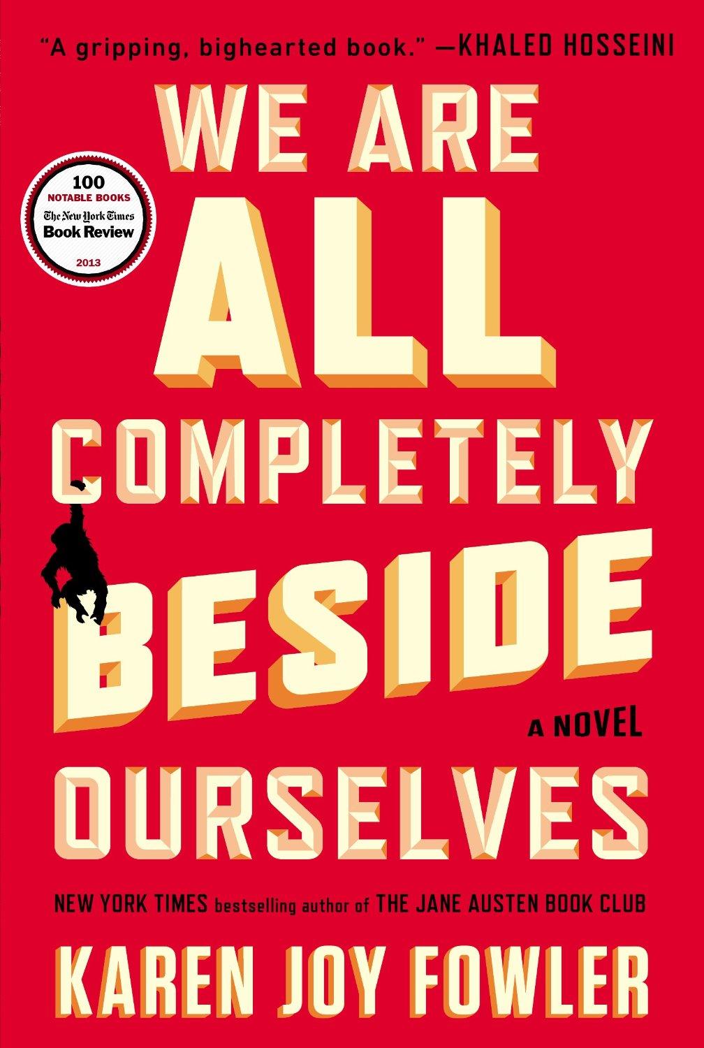 Cover of November's book club book: We are all completely beside ourselves by Kare Joy Fowler.