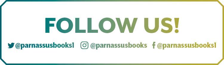 Follow U twitter: @parnassusbooks1, instagram: @parnassusbooks, facebook: @parnassusbooks1